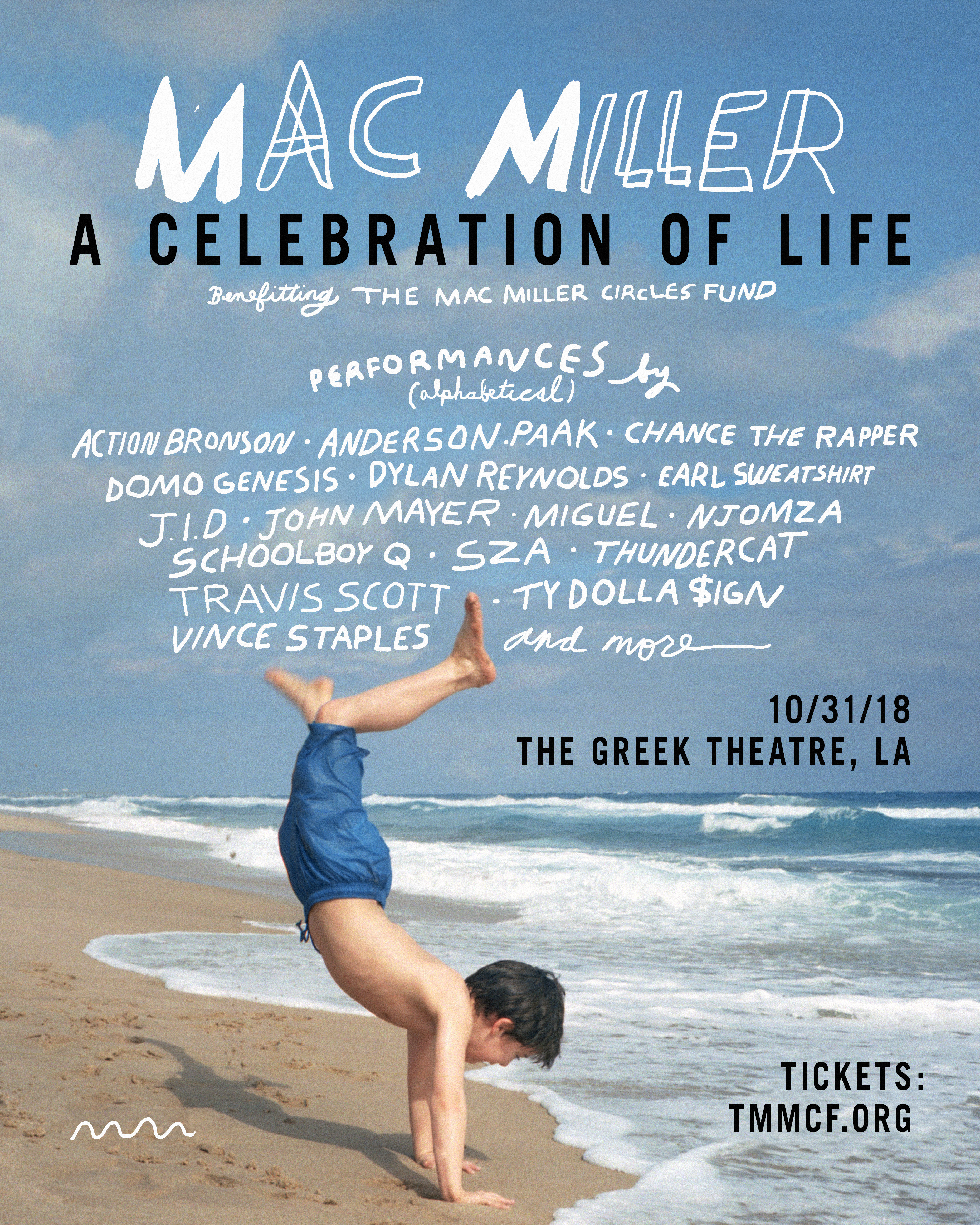 mac miller a celebration of life benefit concert lineup los angeles la greek theatre Travis Scott Chance the Rapper Action Bronson Earl Sweatshirt ScHoolboy Q Miguel Vince Staples John Mayer tickets buy